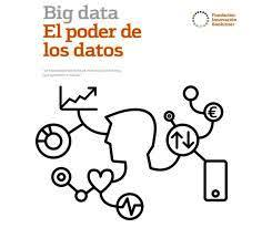 Big Data. El poder de los datos - Informe