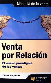 Venta por Relación (Reseña del libro de César Piqueras)