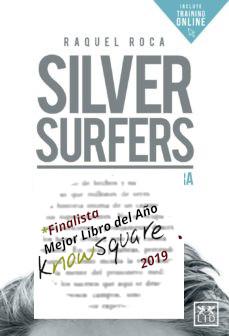 """""""Silver Surfers"""": En la frontera de la curiosidad"""
