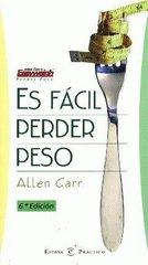 Es fácil perder peso (Reseña del libro de Allen Carr)
