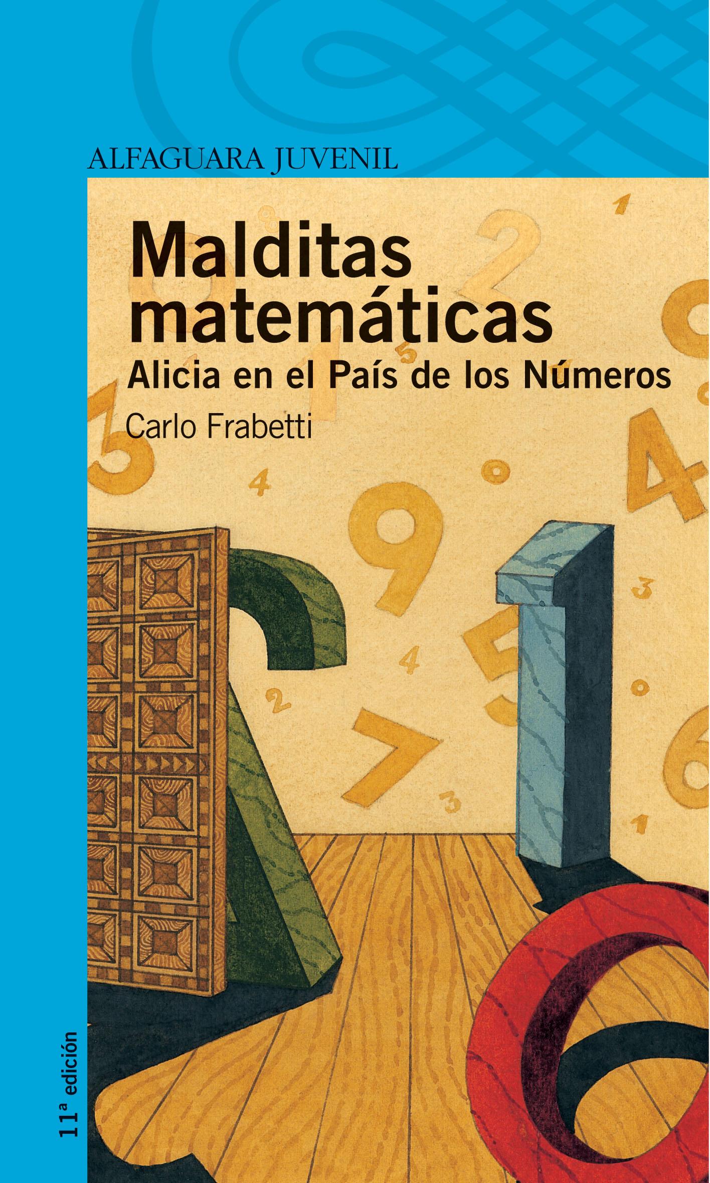 Malditas matemáticas. Alicia en el país de los números (Reseña del libro de Carlo Frabetti)