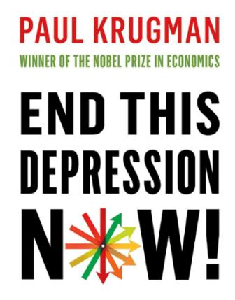'End this depression now' (Reseña del libro de Paul Krugman)